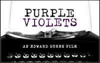 Ed Burns' Purple Violets -- now on iTunes